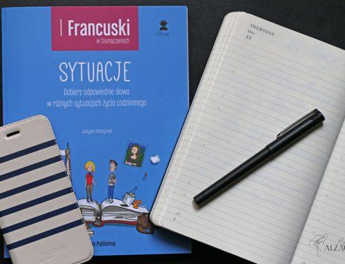 Recenzja podręcznika do francuskiego, Francuski w tłumaczeniach. Sytuacje.